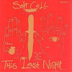 This Last Night In Sodom mp3 Album by Soft Cell