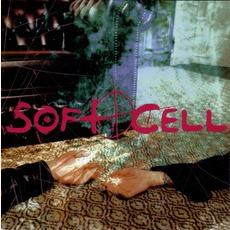 Cruelty Without Beauty mp3 Album by Soft Cell