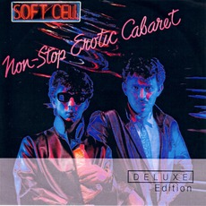Non-Stop Erotic Cabaret (Deluxe Edition) mp3 Album by Soft Cell
