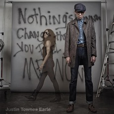 Nothing's Gonna Change The Way You Feel About Me Now (AU Edition) mp3 Album by Justin Townes Earle