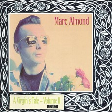 A VIrgin's Tale, Volume II mp3 Artist Compilation by Marc Almond