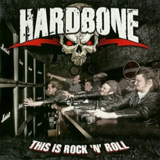 This Is Rock 'N' Roll mp3 Album by Hardbone