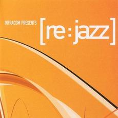 INFRACom! Presents [re:jazz] mp3 Album by [re:jazz]