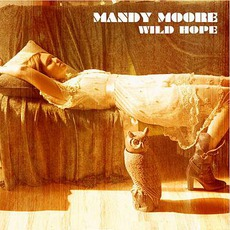 Wild Hope mp3 Album by Mandy Moore