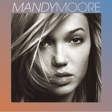 Mandy Moore mp3 Album by Mandy Moore