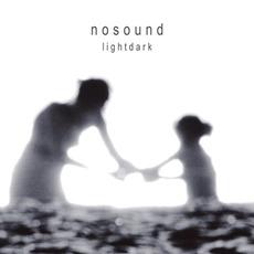 Lightdark (Re-Issue) by Nosound