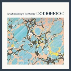 Nocturne mp3 Album by Wild Nothing