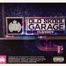 Ministry Of Sound: Back To The Old Skool Garage Classics by Various Artists