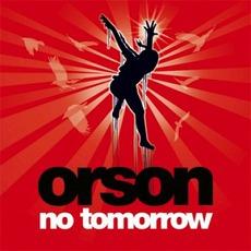 No Tomorrow by Orson