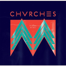 The Mother We Share mp3 Single by CHVRCHES