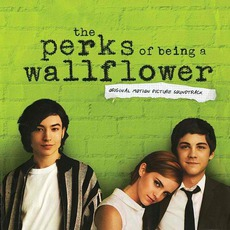 The Perks Of Being A Wallflower: Original Motion Picture Soundtrack