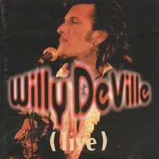 Live (Re-Issue) by Willy DeVille