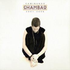 Caminando 2001-2006 (Edición Special) mp3 Artist Compilation by Chambao