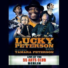 Live At The 55 Arts Club, Berlin by Lucky Peterson