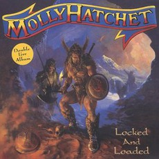 Locked & Loaded mp3 Live by Molly Hatchet
