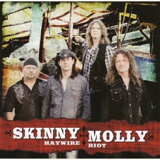 Haywire Riot mp3 Album by Skinny Molly