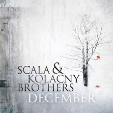 December mp3 Album by Scala & Kolacny Brothers