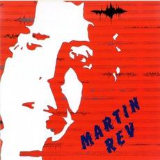 Martin Rev (Remastered)
