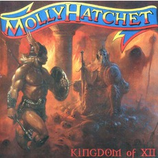 Kingdom Of XII mp3 Album by Molly Hatchet