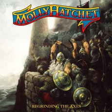 Regrinding The Axes mp3 Album by Molly Hatchet
