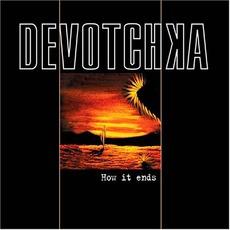 How It Ends by DeVotchKa