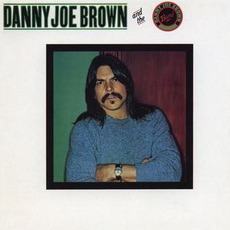Danny Joe Brown & The Danny Joe Brown Band