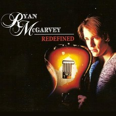 Redefined mp3 Album by Ryan McGarvey