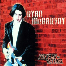 Forward In Reverse mp3 Album by Ryan McGarvey