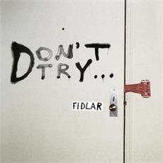 Don't Try... mp3 Album by FIDLAR