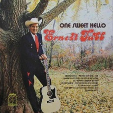 One Sweet Hello by Ernest Tubb