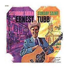 Saturday Satan Sunday Saint by Ernest Tubb