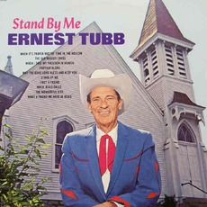 Stand By Me by Ernest Tubb