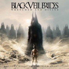 Wretched And Divine: The Story Of The Wild Ones mp3 Album by Black Veil Brides