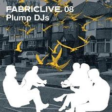 FabricLive 08: Plump DJs