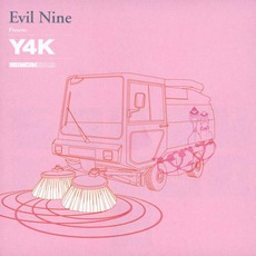 Evil Nine Present: Y4K