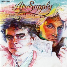 Greatest Hits (Re-Issue) by Air Supply