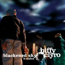 Blackened Sky B-Sides mp3 Artist Compilation by Biffy Clyro
