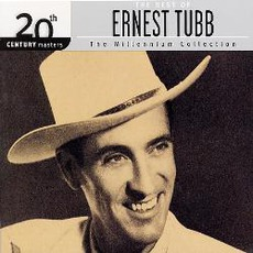 20th Century Masters: The Millennium Collection: The Best Of Ernest Tubb
