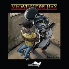 Meowingtons Hax Tour Trax
