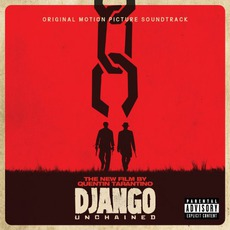 Django Unchained: Original Motion Picture Soundtrack mp3 Soundtrack by Various Artists