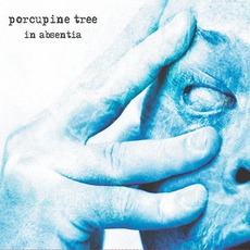 In Absentia mp3 Album by Porcupine Tree