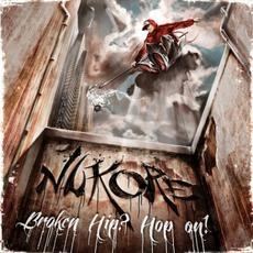 Broken Hip? Hop On! mp3 Album by Nukore