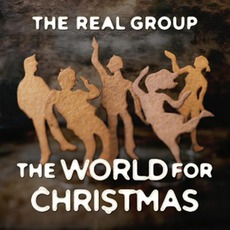 The World For Christmas mp3 Album by The Real Group