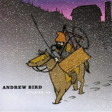Soldier On mp3 Album by Andrew Bird