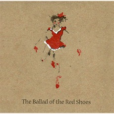 The Ballad Of The Red Shoes mp3 Album by Andrew Bird
