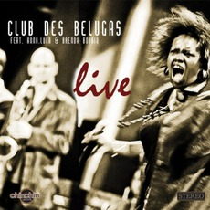 Live mp3 Live by Club Des Belugas