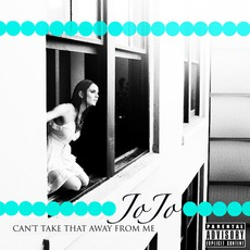 Can't Take That Away From Me mp3 Remix by JoJo