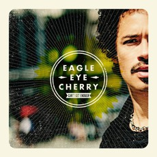 Can't Get Enough by Eagle-Eye Cherry