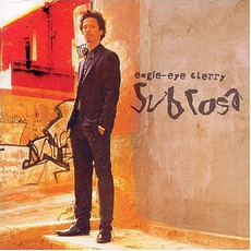 Sub Rosa by Eagle-Eye Cherry