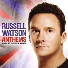 Anthems - Music To Inspire A Nation mp3 Album by Russell Watson